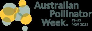 Australian Pollinator Week 2021 – 13-21 Nov 2021